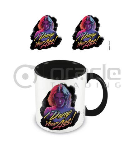 Stranger Things Mug - I Dump Your Ass! - Inner Coloured